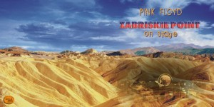 Pink Floyd - Zabriskie Point on Stage